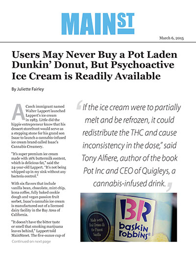 Users May Never Buy a Pot Laden Dunkin' Donut, But Psychoactive Ice Cream is Readily Available