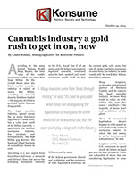 Cannabis industry a gold rush to get in on, now