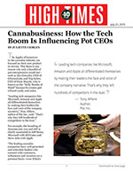 Cannabusiness: How the Tech Boom Is Influencing Pot CEOs