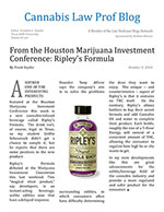 From the Houston Marijuana Investment Conference: Ripley's Formula